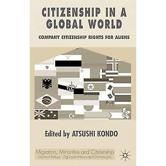 Statsborgerskab i en Global verden sammenligner borgerrettigheder for udlændinge af Kondo & Atsushi