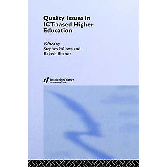 Quality Issues in ICTBased Higher Education by Fallows & Stephen