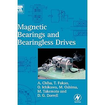 Magnetic Bearings and Bearingless Drives by Chiba & Akira