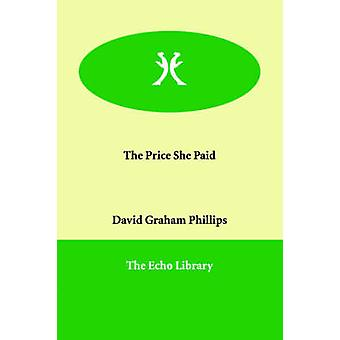 The Price She Paid by Phillips & David Graham