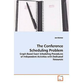 The Conference Scheduling Problem by Krmer & Jan