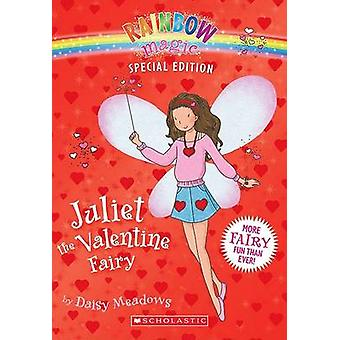 Juliet the Valentine Fairy by Daisy Meadows - 9780545148863 Book
