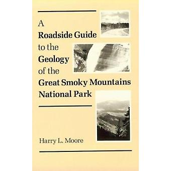 A Roadside Guide to the Geology of the Great Smoky Mountains National