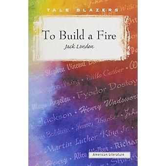 To Build a Fire Book