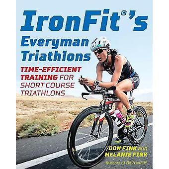 IronFit's Everyman Triathlons - Time-Efficient Training for Short Cour