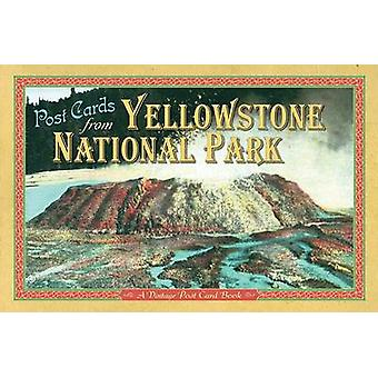 Post Cards from Yellowstone - A Vintage Post Card Book by Farcountry P