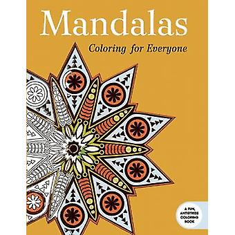 Mandalas - Coloring for Everyone by Skyhorse Publishing - 978163220648