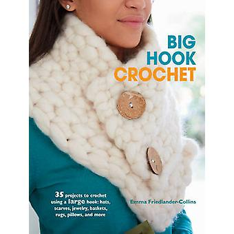 Big Hook Crochet - 35 Projects to Crochet Using a Large Hook - Hats - S