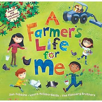 A Farmer's Life for Me by Jan Dobbins - 9781846867910 Book