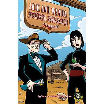 Jack And Wanda Ride Again by Jane West - Roger Hurn - Anthony William