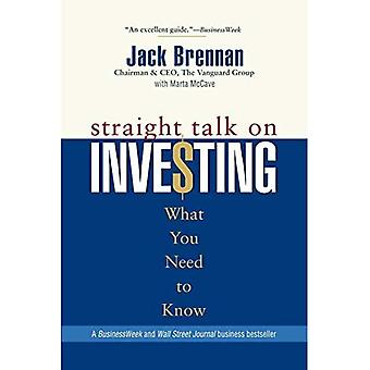 Straight Talk on Investing What You Need to Know