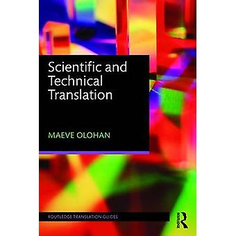 Scientific and Technical Translation by Maeve Olohan