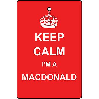 Keep Calm I'm A Macdonald Car Air Freshener