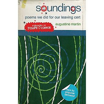 Soundings: Poems We Did for Our Leaving Certificate (Paperback) by Martin Augustine