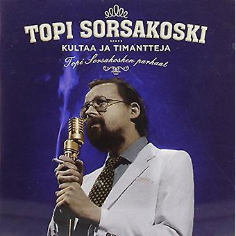 Topi Sorsakoski - Kultaaja Timantteja [CD] USA importieren