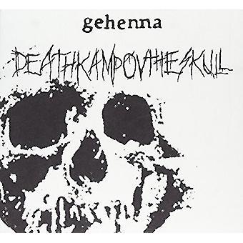 Berygtede Gehenna - Deathkamp Ov kraniet + begravelse omfavnelse [CD] USA import