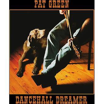 Pat Green - Dancehall drømmer [CD] USA import