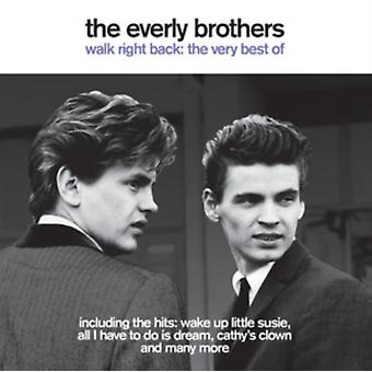 The Everly Brothers - Walk Right Back - The Very Best of by Everly Brothers