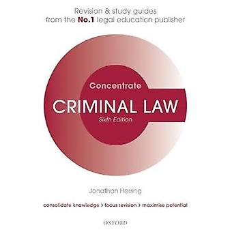 Criminal Law Concentrate - Law Revision and Study Guide by Criminal La