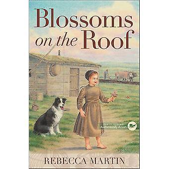 Blüten auf dem Dach von Rebecca Martin - 9780736963671 Buch