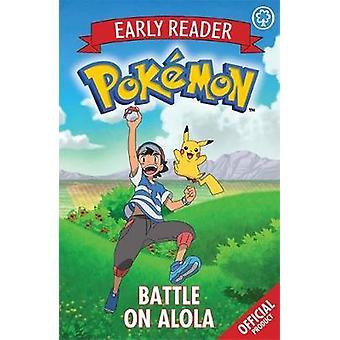 De officiële Pokemon vroeg Reader - slag op Alola - boek 4 door Pokemon