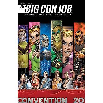 Palmiotti och Brady's Big Con jobbet av Jimmy Palmiotti - Matt Brady