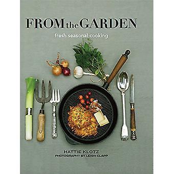 From the Garden by Hattie Klotz - Leigh Clapp - 9781742578743 Book