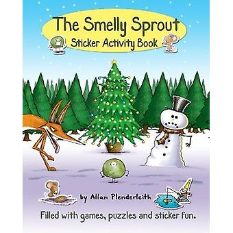 The Smelly Sprout Sticker Activity Book by Allan Plenderleith - 97818
