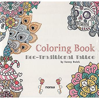 Coloring Book of Neo-Traditional Tattoo by Sunny Buick - 978841650030