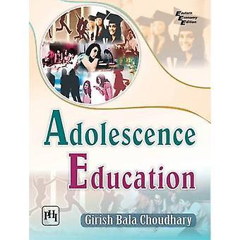 Adolescence Education by Girish Bala Choudhary - 9788120349803 Book
