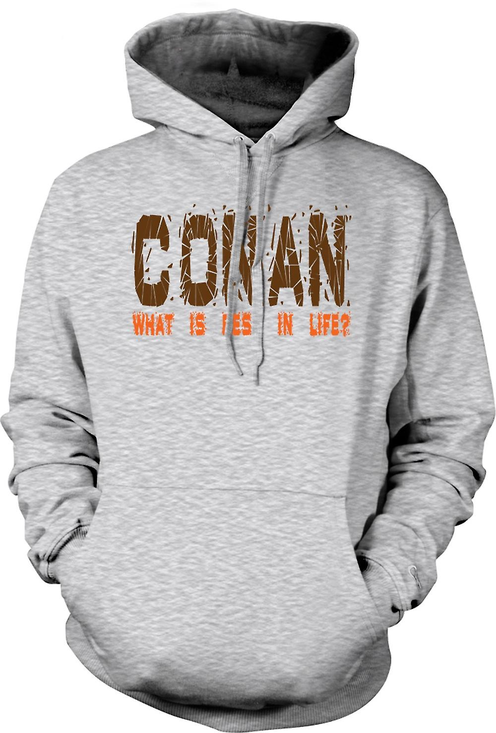 Mens Hoodie - Conan, What Is Best In Life? - Funny Quote