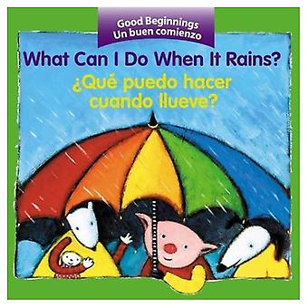 What Can I Do When It Rains?/Que puedo hacer cuando llueve?
