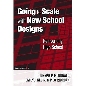 Aller à échelle avec nouvelles conceptions de l'école: réinventer l'école secondaire (sur la réforme de l'école)