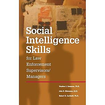 Social Intelligence Skills for Law Enforcement Officers