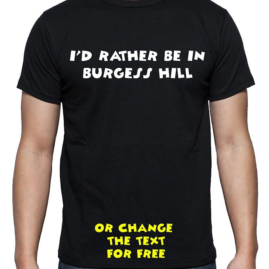 I'd Rather Be In Burgess hill Black Hand Printed T shirt
