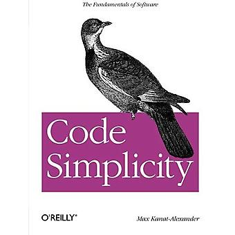 Code Simplicity: The Science of Software Development