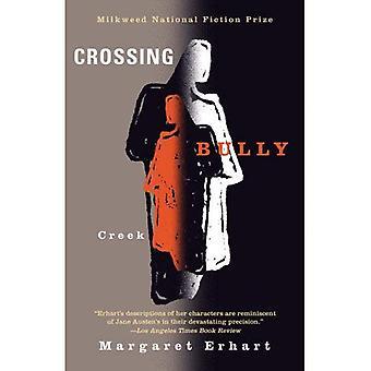 Crossing Bully Creek