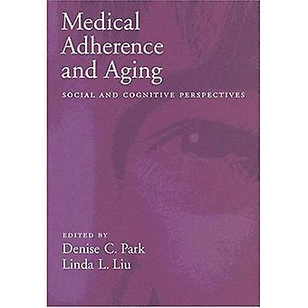 Medicinsk följsamhet och åldrande: sociala och kognitiva perspektiv