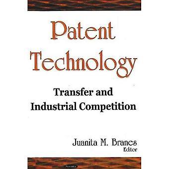 Patentierte Technologie: Transfer und industriellen Wettbewerb