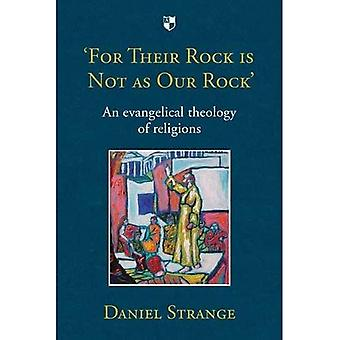 'For Their Rock is not as Our Rock'