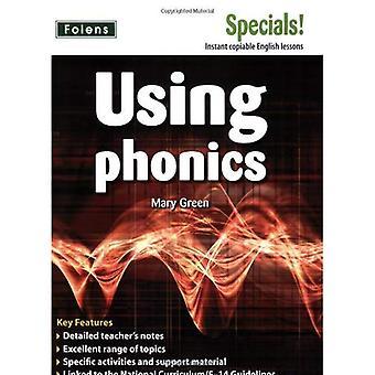 English: Using Phonics (Secondary Specials!)