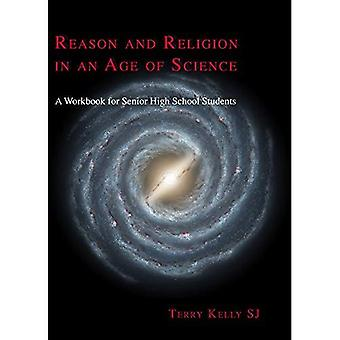 Reason and Religion in an Age of Science: A Textbook for Senior High School Students and Beyond (ATF Science and Theology)