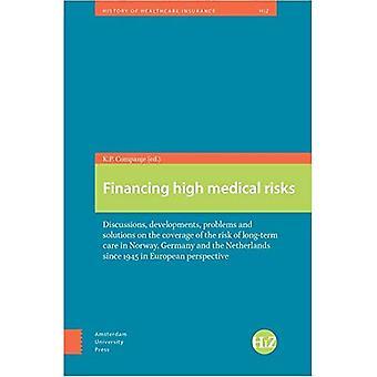 Financement des risques médicaux: Discussions, évolutions, problèmes et solutions sur la couverture du risque de...