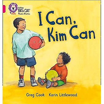 Collins Big Cat Phonics - I CAN, CAN KIM: bande 01 b/Rose B