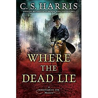 Where The Dead Lie: A Sebastian St. Cry Mystery #12
