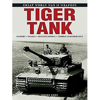 Tiger Tank (Great World War II Weapons)