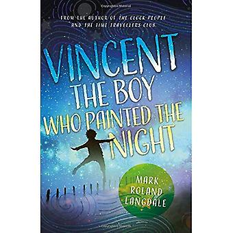 Vincent - The Boy Who Painted the Night