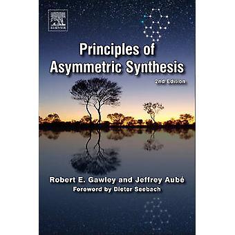 Periaatteen epäsymmetrinen synteesiä Gawley & Robert E.