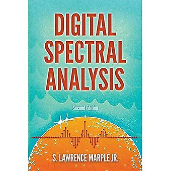 Digital Spectral Analysis with Applications: Seco: Second Edition