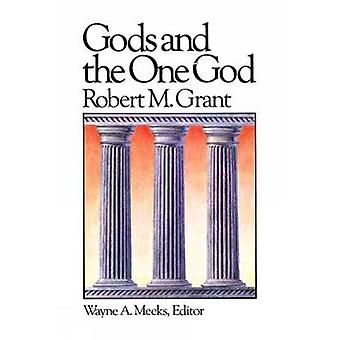 Gods and the One God by Grant & Robert McQueen